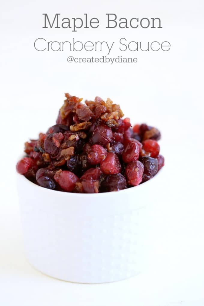 Maple bacon Cranberry Sauce @createdbydiane