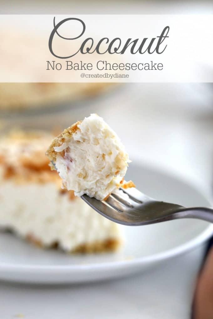 Coconut no bake cheesecake recipe from @createdbydiane