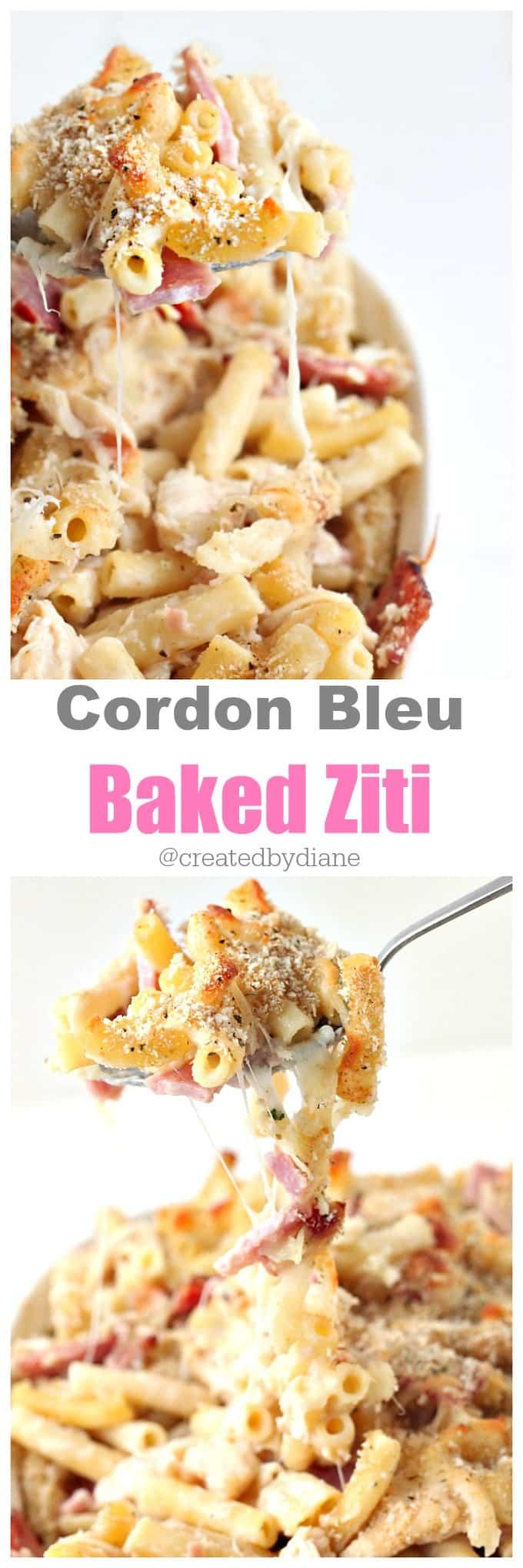 Cordon Bleu Baked Ziti from @createdbydiane
