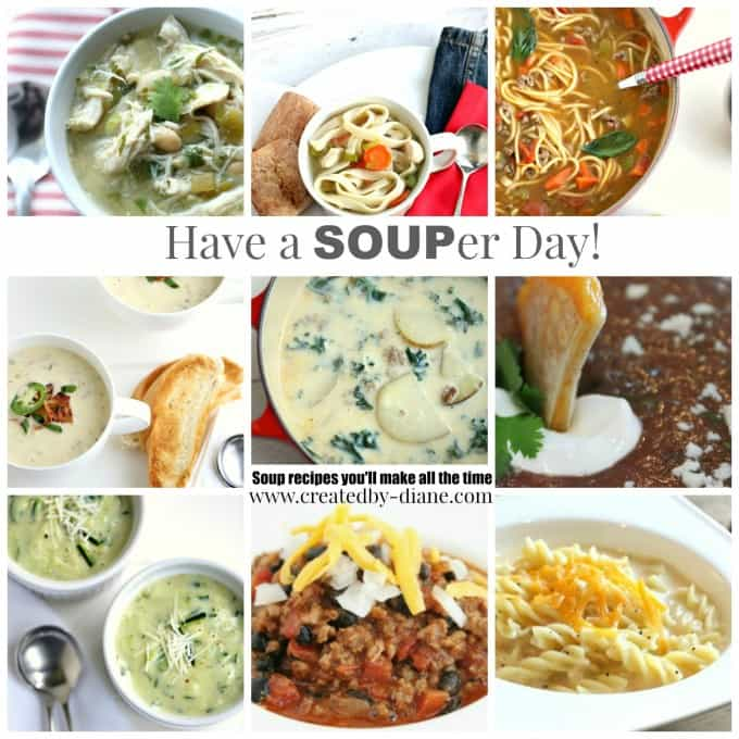 Have a SOUPer day soup recipes you'll make all the time. Under 30 minute soup recipes from @createdbydiane
