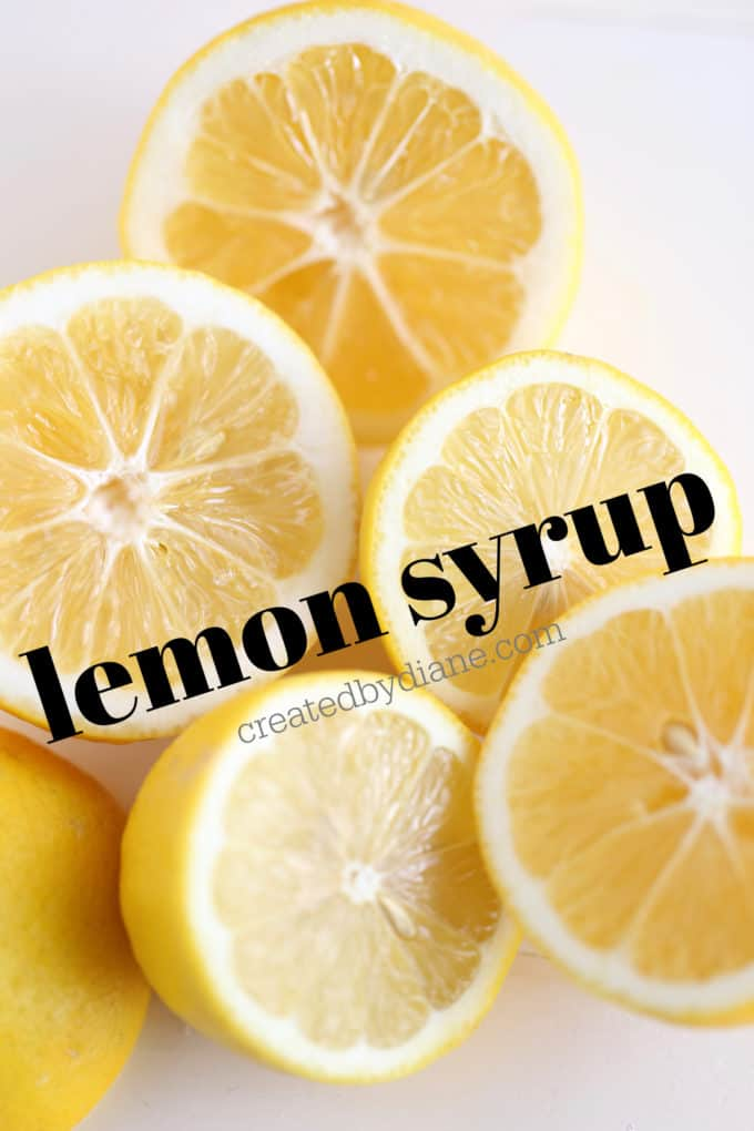 lemon syrup recipe createdbydiane.com
