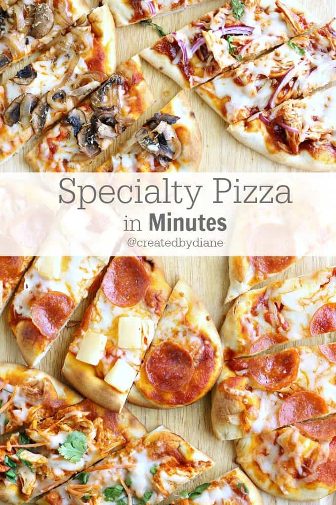 Specialty Pizza in Minutes @createdbydiane