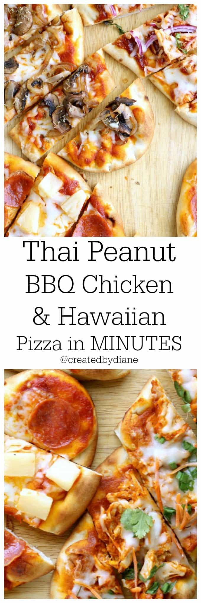 Thai peanut bbq chicken and Hawaiian Pizza in minutes @createdbydiane