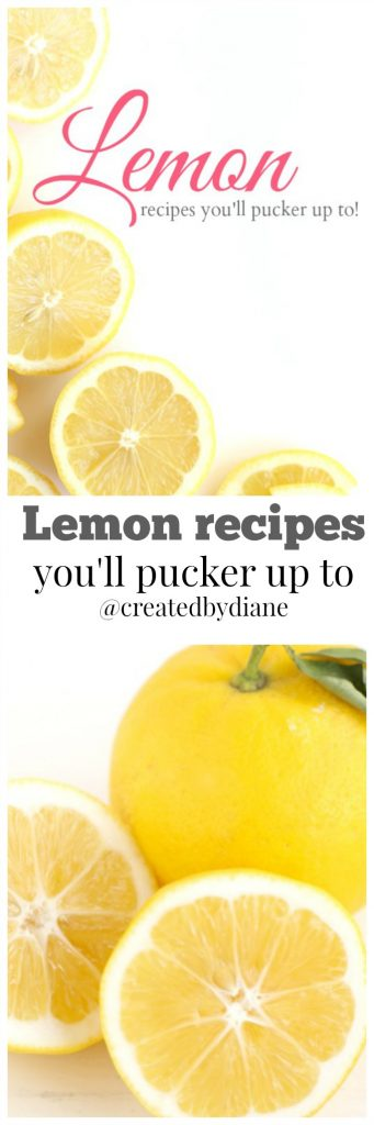 lemon recipes you'll pucker up to from www.createdby-diane.com