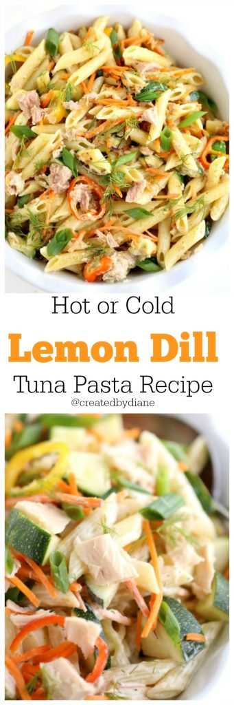 Hot or Cold Lemon Dill Tuna Pasta Recipe @createdbydiane