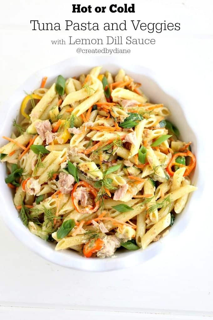 Hot or Cold Tuna Pasta and Veggies with Lemon Dill Sauce @createdbydiane