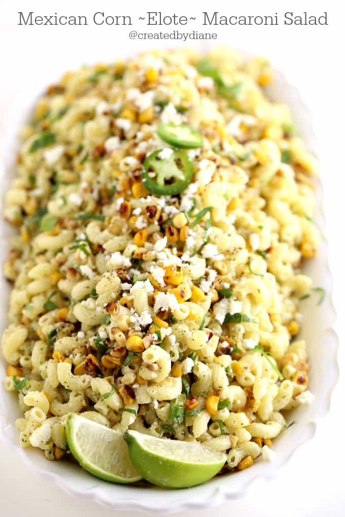 ELOTE (Mexican Corn) Macaroni Salad @createdbydiane