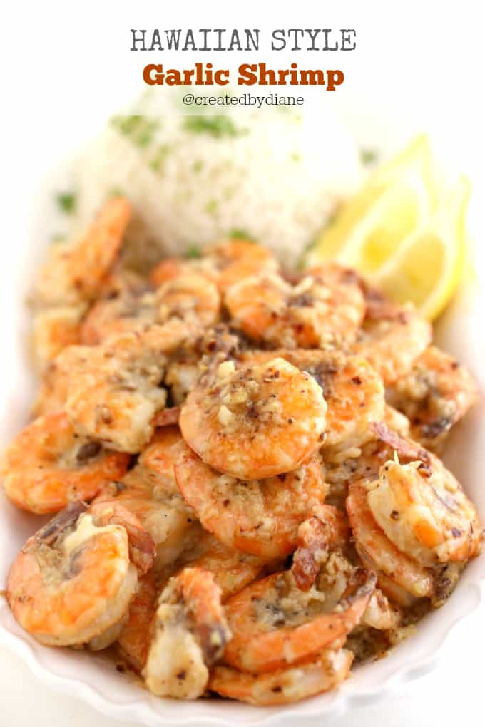 Hawaiian Style Garlic Shrimp recipe just like the shrimp trucks in Hawaii @createdbydiane