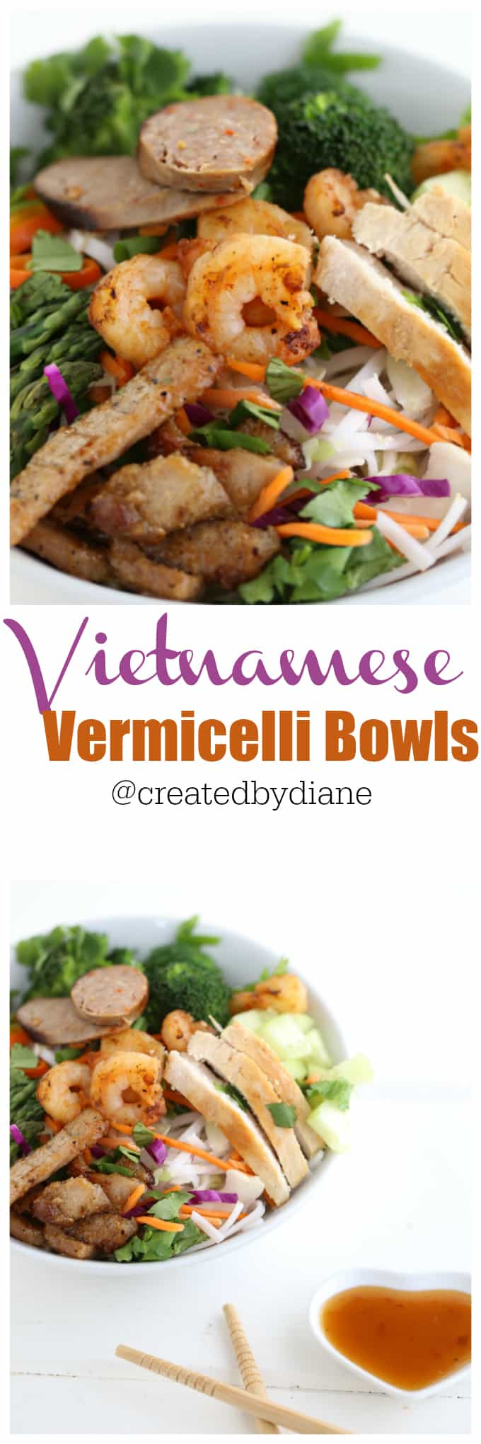 Vietnamese Vermicelli Bowls from @createdbydiane