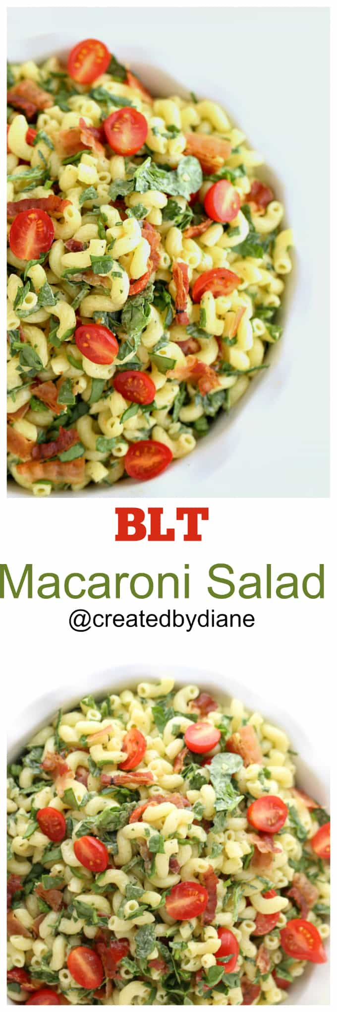 BLT Macaroni Salad recipe @createdbydiane
