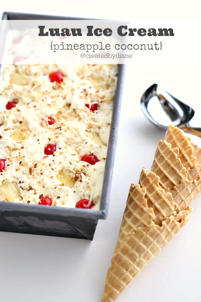 Luau Ice Cream pineapple and coconut @createdbydiane