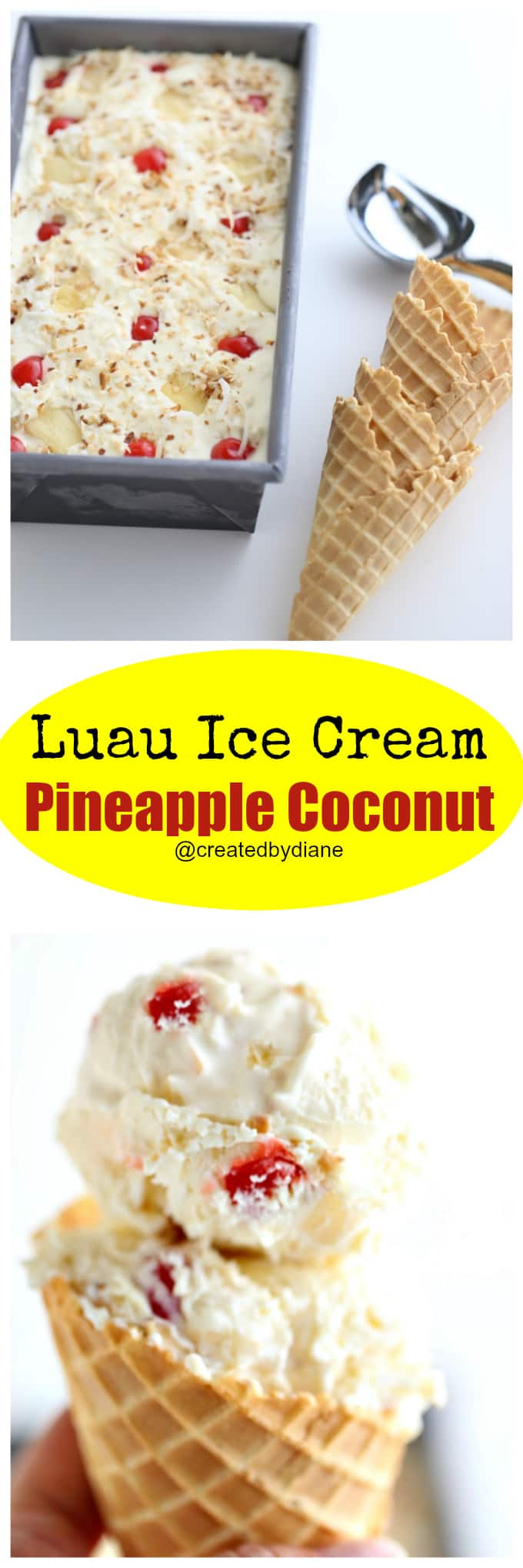 luau ice cream no churn pineapple and coconut from @createdbydiane