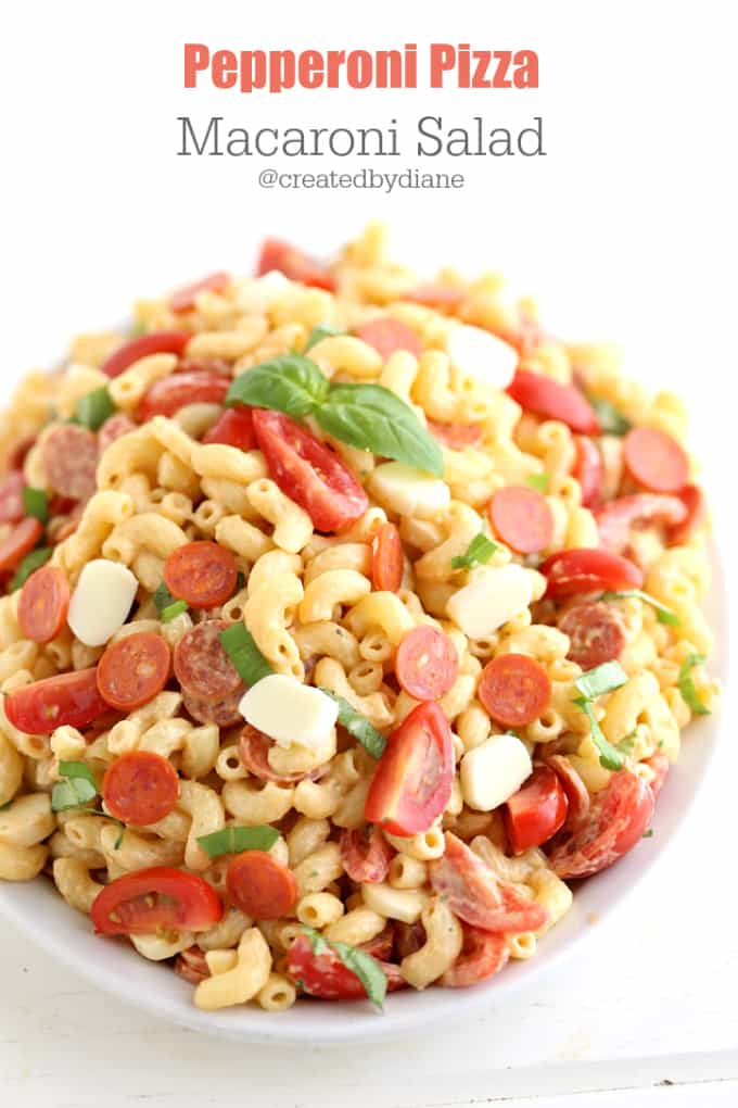 pepperoni pizza pasta salad recipe @createdbydiane