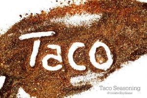 taco seasoning from @createdbydiane