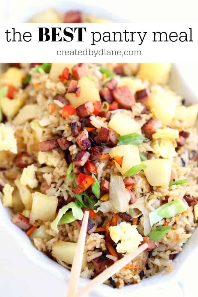 the BEST Pantry meal, spam and pineapple fried rice createdbydiane.com