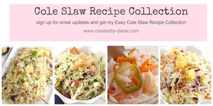 Cole Slaw Recipe Collection from @createdbydiane email sign up