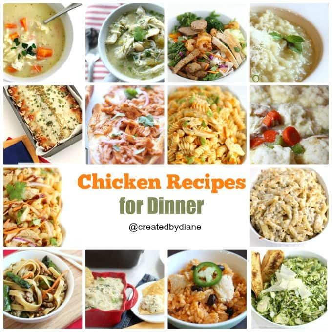 Chicken Recipes For Dinner Created By Diane
