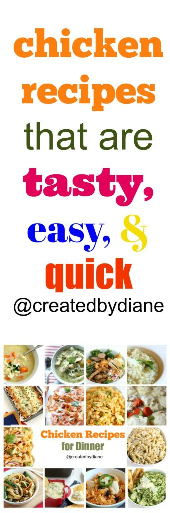 chicken recipes that are tasty easy and quick @createdbydiane