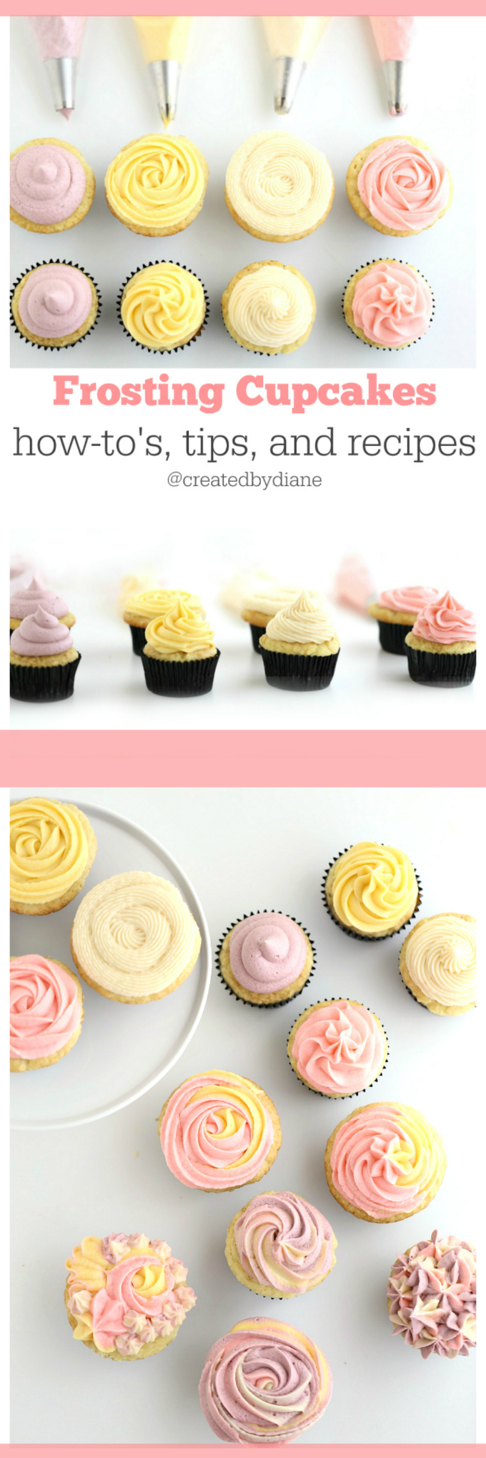 Frosting Cupcakes how-to's, tips, and recipes from @createdbydiane www.createdby-diane.com