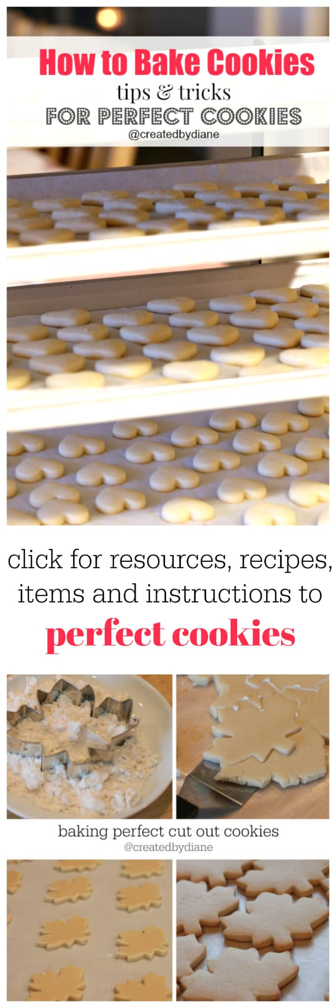 bake perfect cookies each and every time with these instructions and tips @createdbydiane