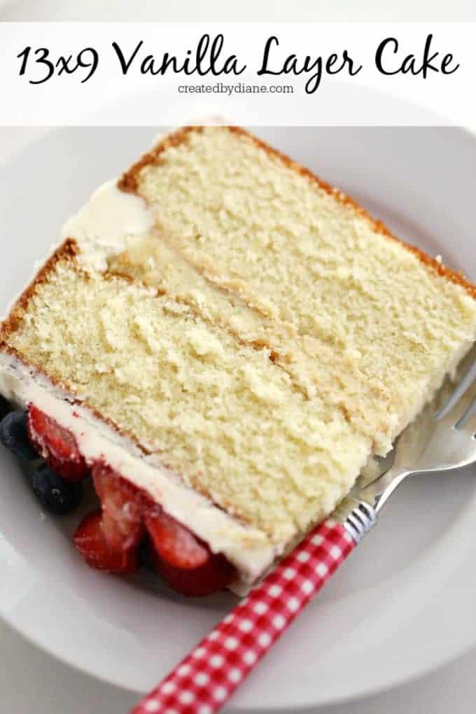 13x9 vanilla layer cake recipe, moist, delicious, party, wedding, createdbydiane.com