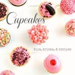#Cupcakes Tips Tricks and #Recipes from @createdbydiane