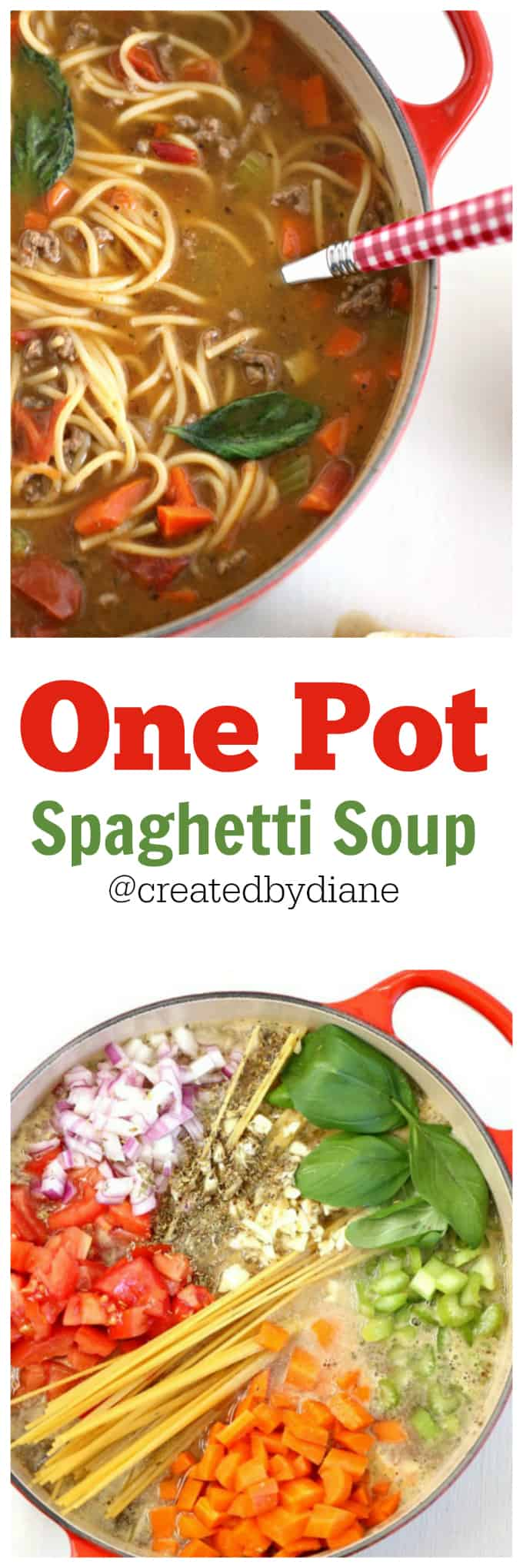 One Pot Spaghetti Soup #soup #30minutemeal #recipe @createdbydiane
