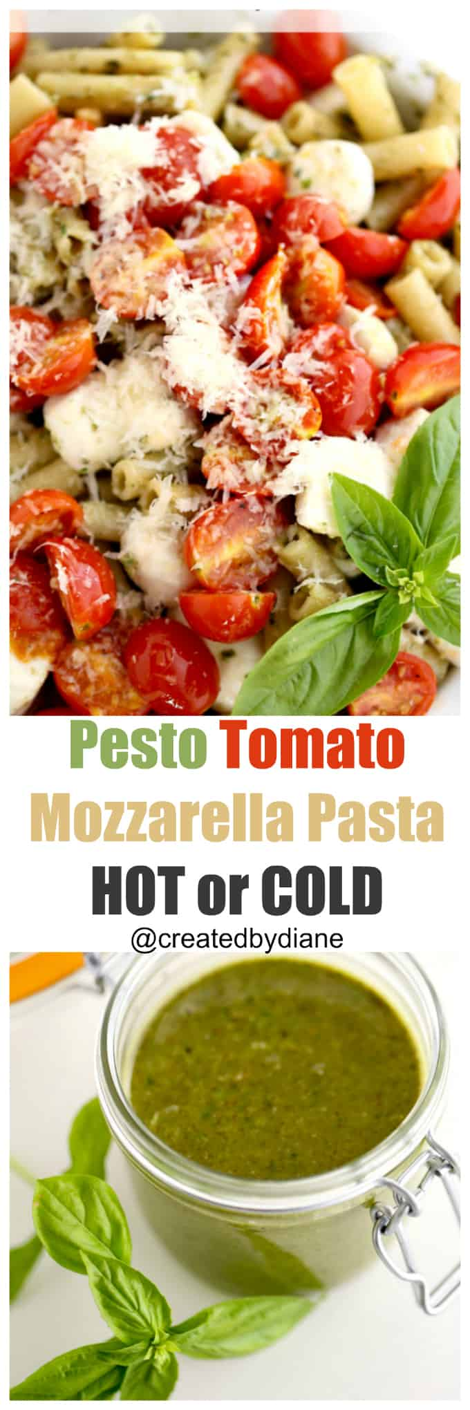Pesto Tomato Mozzarella Pasta Hot or cold pasta salad @createdbydiane