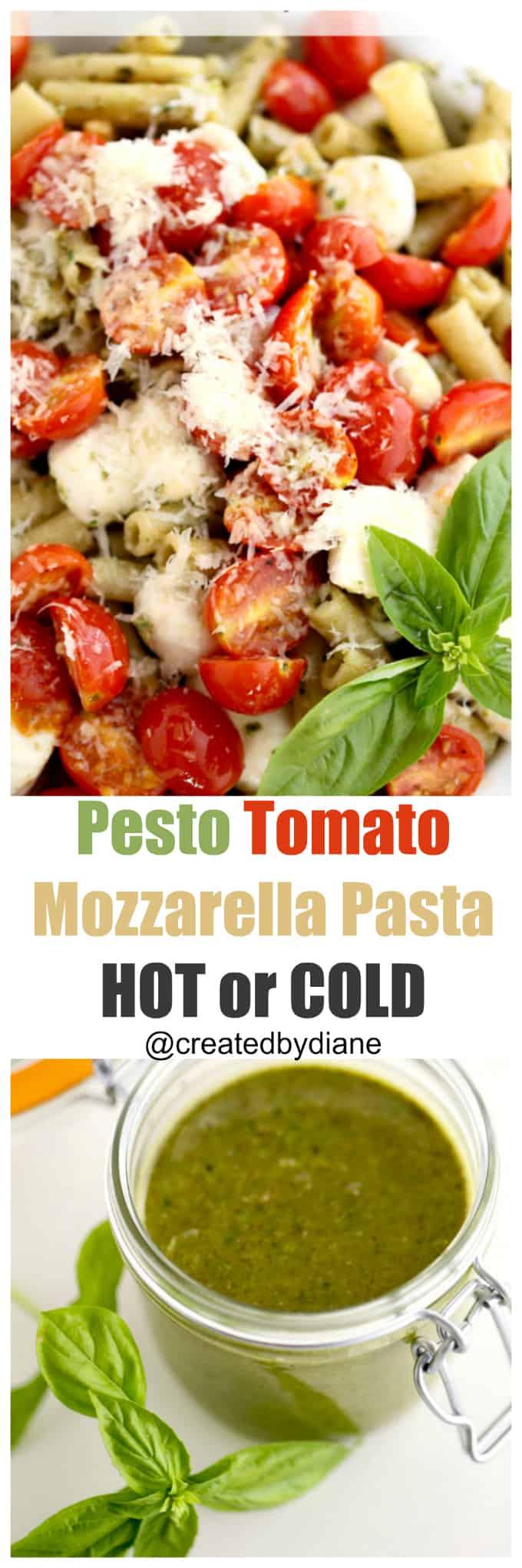 Pesto Tomato Mozzarella Pasta Hot or cold pasta salad @createdbydiane