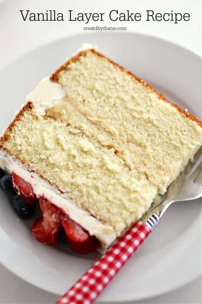 Vanilla Layer Cake, so delicious, known as the best vanilla cake ever creartedbydiane.com