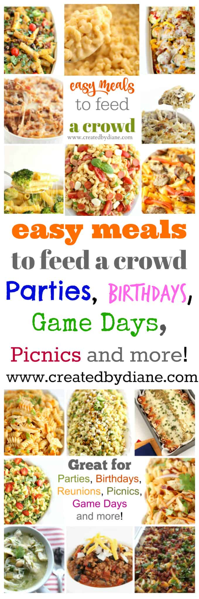 easy meals to feed a crowd, parties, birthdays, game days, picnics, and more www.createdbydiane.com