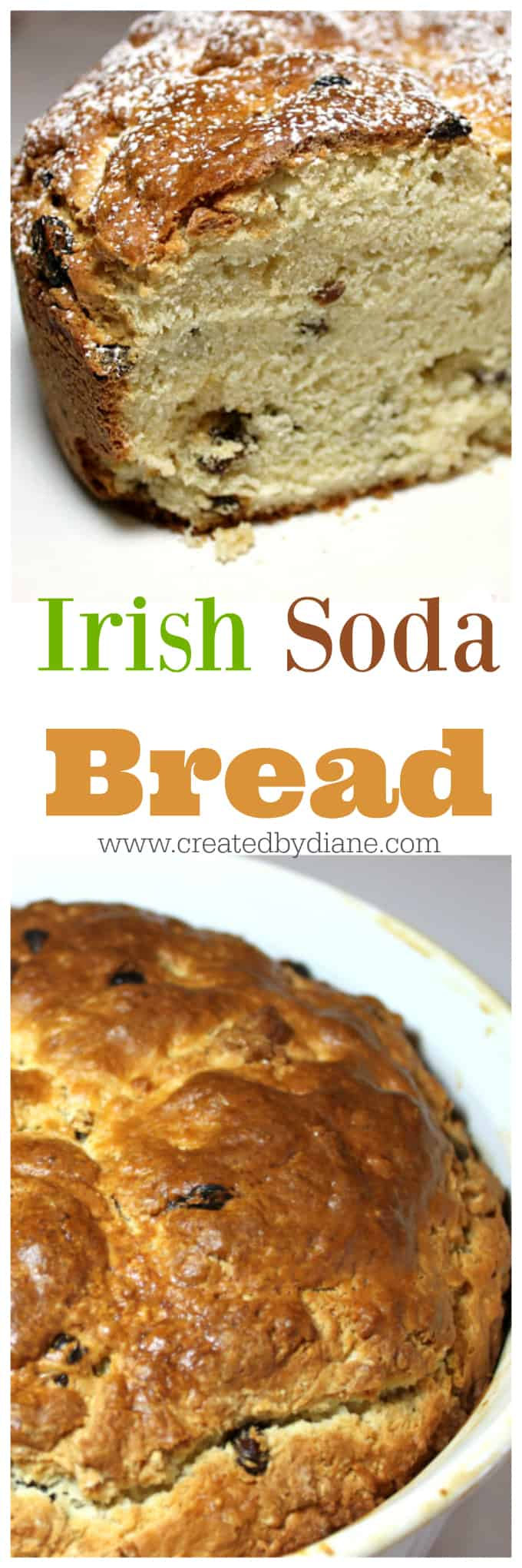 Irish Soda Bread easy recipe from www.createdbydiane.com