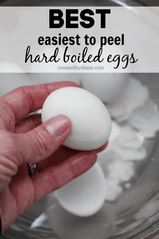 best easiest to peel hard boiled eggs createdbydiane.com