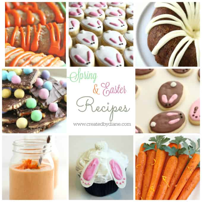 spring and easter recipes www.createdbydiane.com