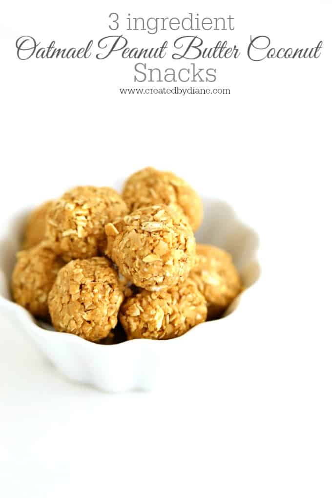 easy no bake 3 ingredient oatmeal peanut butter coconut healthy snacks no bake, www.createdbydiane.com