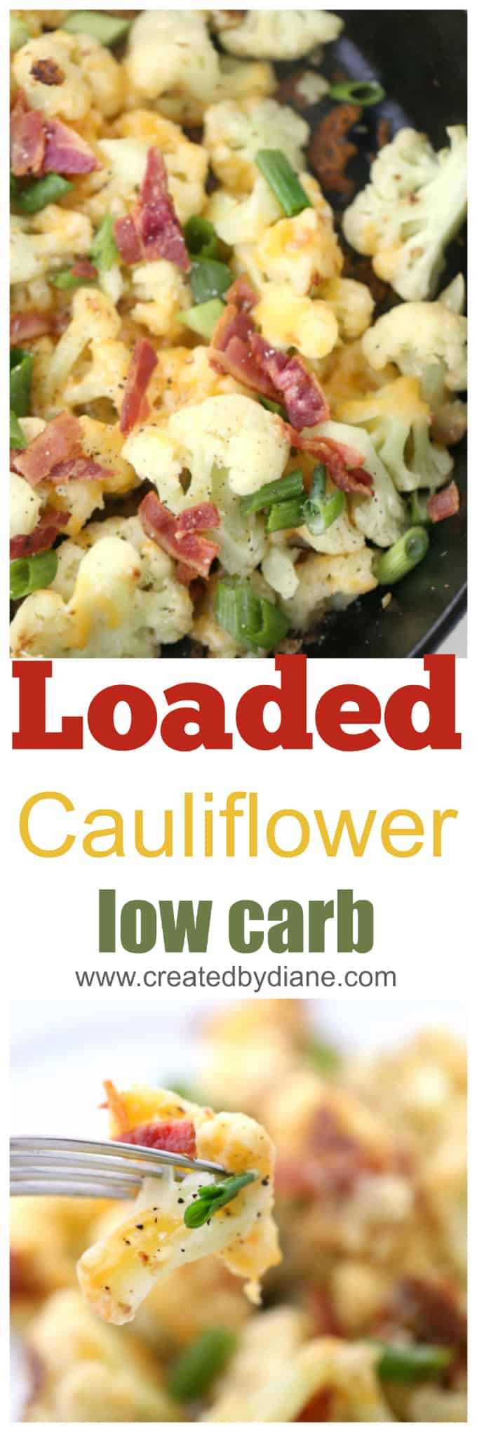low carb, loaded cauliflower recipes tastes like loaded baked potatoes made in minutes in a skillet www.createdbydiane.com