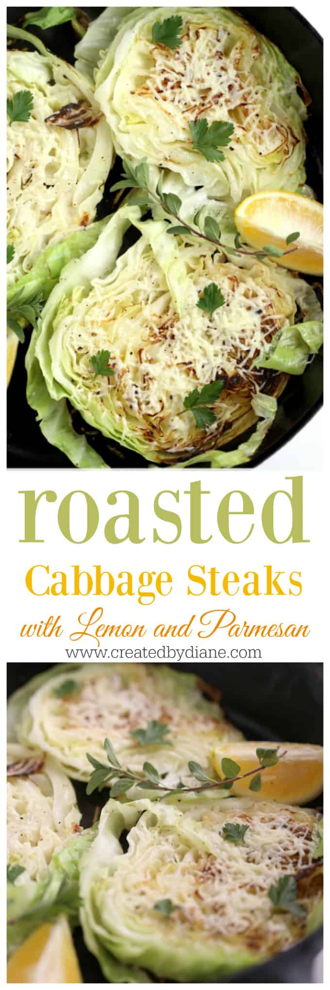 roasted cabbage steaks with lemon and parmesan cheese, a perfect side dish easy and delicious for every dinner www.createdbydiane.com