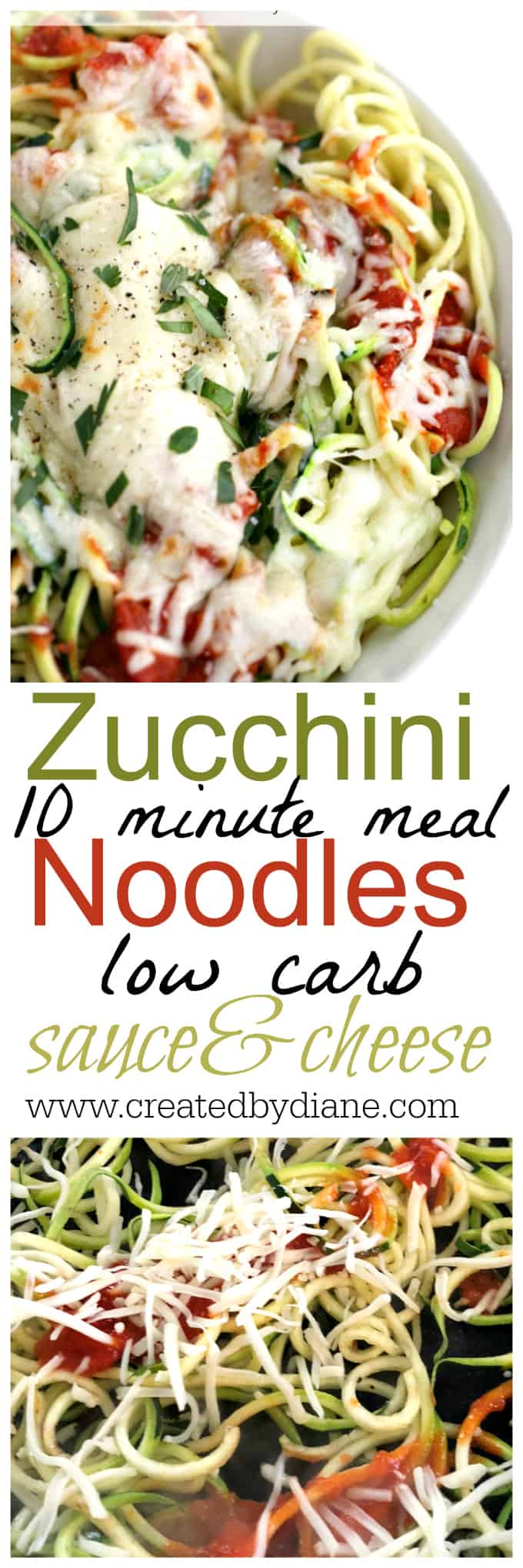 zucchini noodles with sauce and cheese 10 minutes meal low carb, gluten free, paleo, keto recipe www.createdbydiane.com