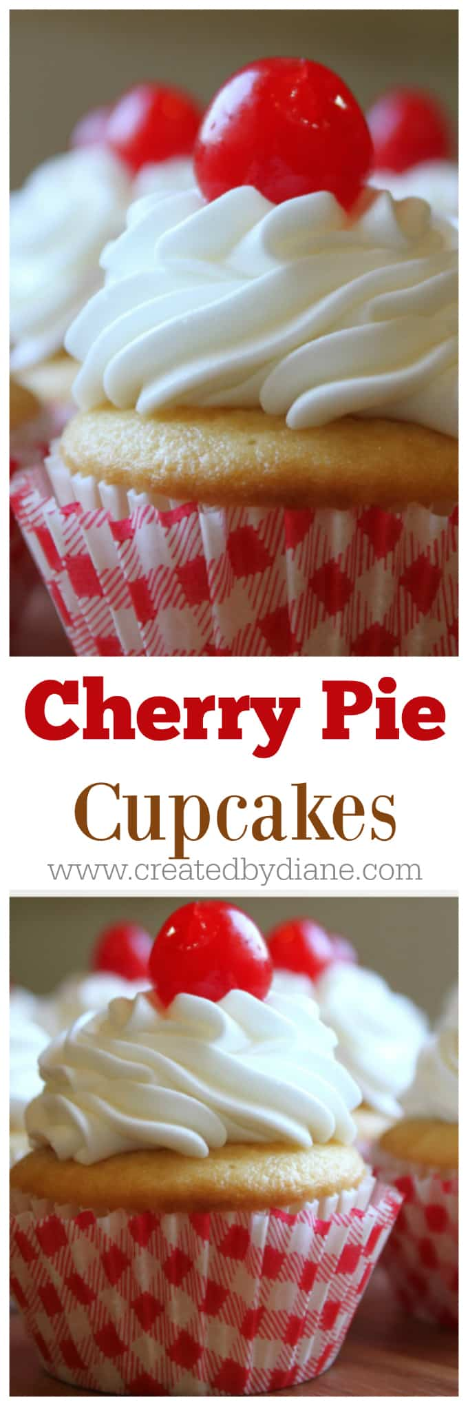 cherry pie cupcakes www.createdbydiane #cupcakes #cherrypie #fruit #fruitfilling