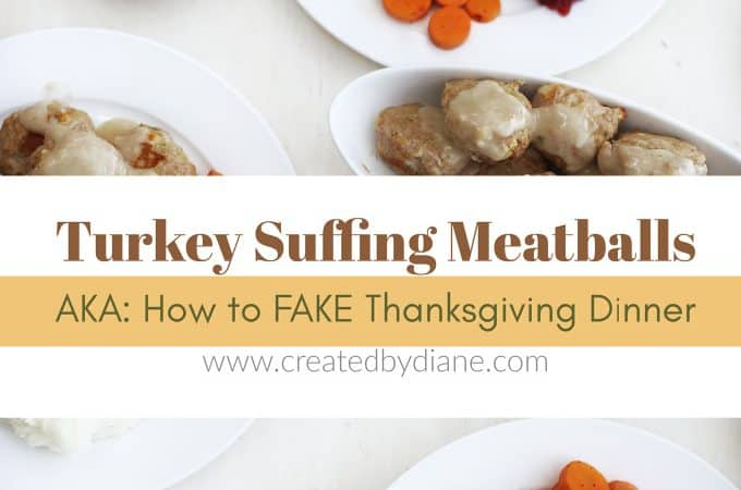 fake thanksgiving dinner with stuffing and turkey meatballs with sides dinner in one hour