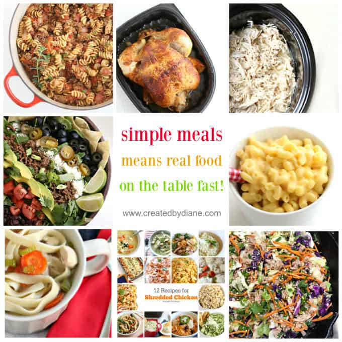 simple meals www.createdbydiane.com