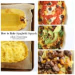 How to BAKE a Spaghetti Squash PLUS 3 Recipes www.createdbydiane.com