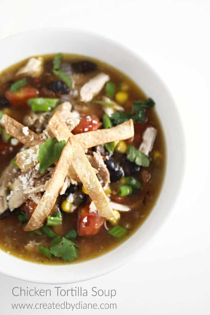 chicken tortilla soup recipe www.createdbydiane.com