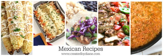 Mexican Recipes www.createdbydiane.com