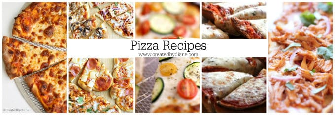 pizza Recipes www.createdbydiane.com