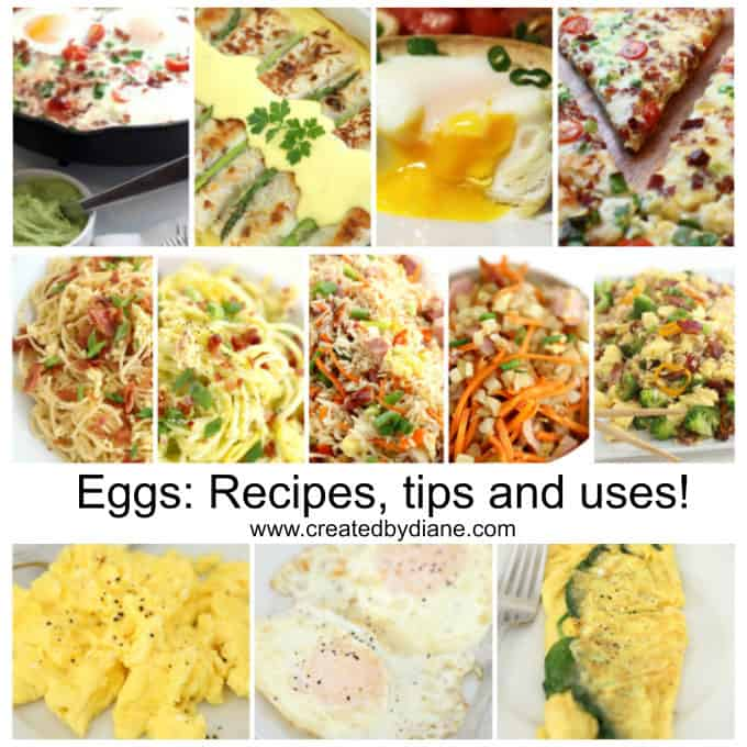 eggs recipe tips and uses from www.createdbydiane.com