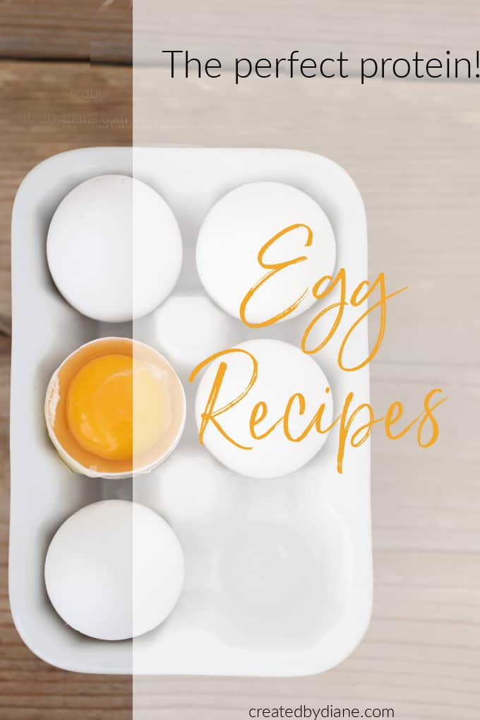 the perfect protein EGGS, great ideas to make with eggs. createdbydiane.com