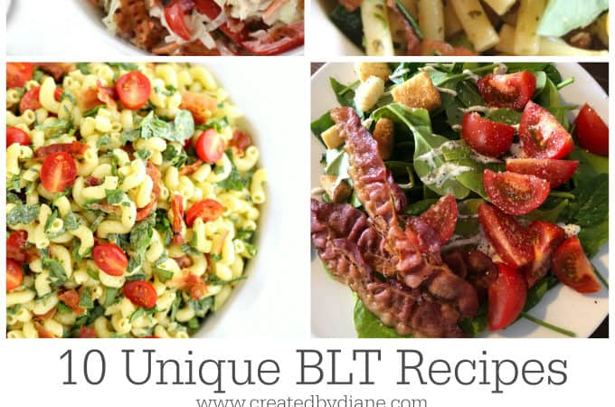 10 Unique BLT Recipes www.createdbydiane.com