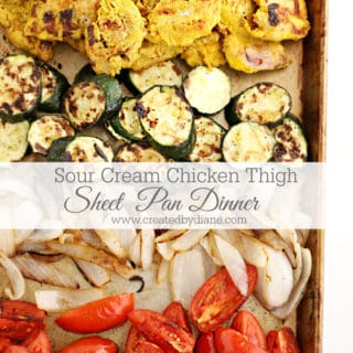 Sour Cream Chicken Thigh Sheet Pan Dinner www.createdbydiane.com