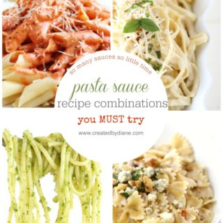 pasta sauce recipe combinations you MUST try www.createdbydiane.com